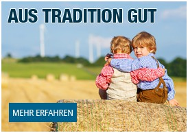 Aus Tradition gut